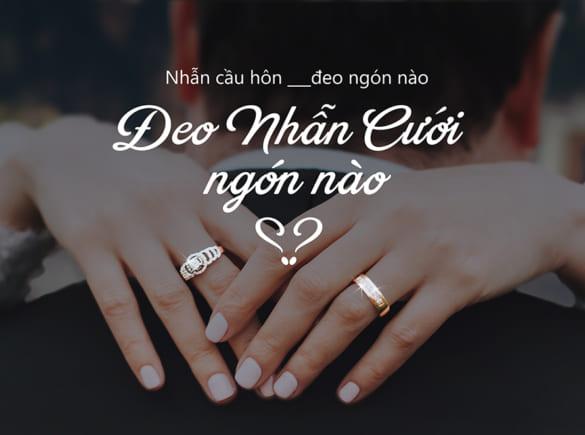 Đeo nhẫn cưới ngón nào cho đúng ?